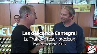 Les délicieuses truffes de Cantegrel.